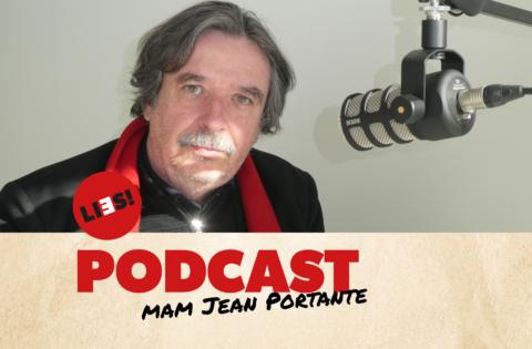 Podcast Jean Portante