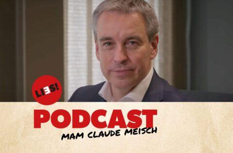 Podcast Claude Meisch